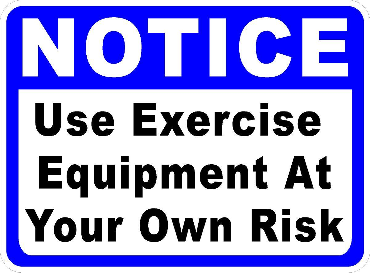 exercise-at-your-own-risk-sign.jpg